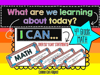 "Fourth Grade MATH ""I CAN"" Statements!"