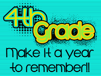 Fourth Grade: Make it a Year to Remember Poster