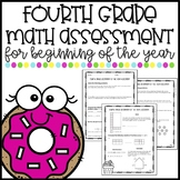 Fourth Grade Math Assessment for Beginning of Year - TEKS & CCSS