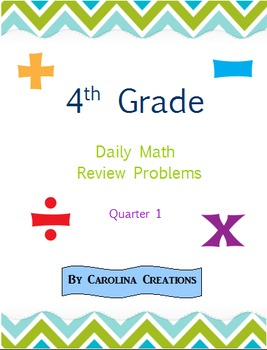 Fourth Grade Math Daily Review Problems for the Smart Board - Quarter 1