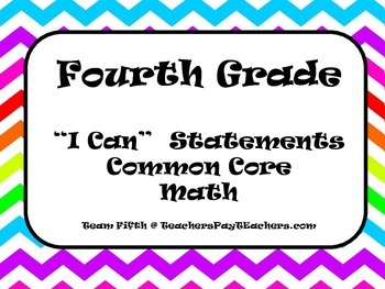 "Fourth Grade Math  ""I Can"" Statements"