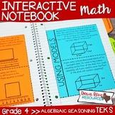 Fourth Grade Math Interactive Notebook: Algebraic Reasoning (TEKS)