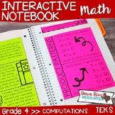 Fourth Grade Math Interactive Notebook: Computations (TEKS)