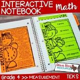 Fourth Grade Math Interactive Notebook: Measurement (TEKS)