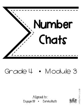 Fourth Grade Math Number Chats Aligned to Engage NY Module 3
