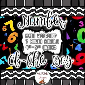 Fourth & Fifth Grade Math: Number of the Day, 7 MONTH BUNDLE: Growing Bundle