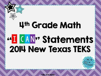 """Fourth Grade Math *Revised* TEKS """"I Can"""" Statements- Colorful Chevron"""