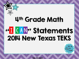 "Fourth Grade Math *Revised* TEKS ""I Can"" Statements- Colorful Chevron"