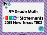 "Fourth Grade Math *Revised* TEKS ""I Can"" Statements- Color"