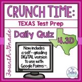 Fourth Grade Math Test Prep: STAAR Assessment Daily Quiz TEKS 4.3D