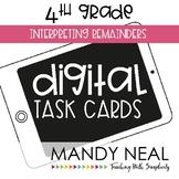 Fourth Grade Digital Math Task Cards ~ Interpreting Remainders