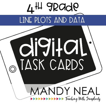 Fourth Grade Math Task Cards ~ Line Plots and Data