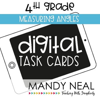 Fourth Grade Math Task Cards ~ Measuring Angles