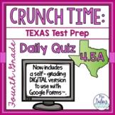 Fourth Grade Math Test Prep: STAAR Assessment Daily Quiz STAAR 4.5A