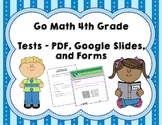 Fourth Grade Math Tests Bundle (Whole Year, Go Math Correlated)