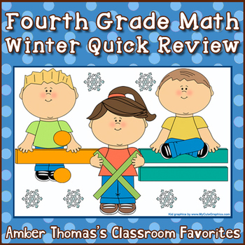Fourth Grade Math Winter Quick Review