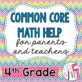 Parent and Teacher Common Core Math Help - 4th Grade