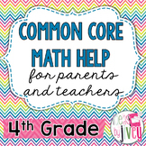 Parent and Teacher Common Core Math Help - 4th Grade