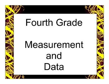 Fourth Grade Measurement and Data