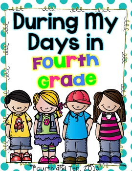 Fourth Grade Memory Book {During My Days in Fourth Grade}