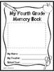 Fourth Grade Memory Book- End of the Year Project