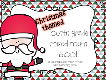 Fourth Grade Mixed Math Scoot