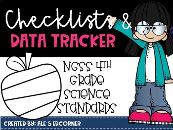 Fourth Grade NGSS Science Standards Checklists and Data Tracker