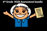 Fourth Grade Next Generation Science NGSS Assessment bundle