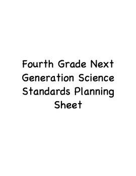 Fourth Grade Next Generation Science Standards Planning Sheet