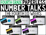 Fourth Grade PAPERLESS Number Talks- The Fourth 10 Weeks