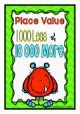 Fourth Grade Place Value 1,000 Less and 10,000 More