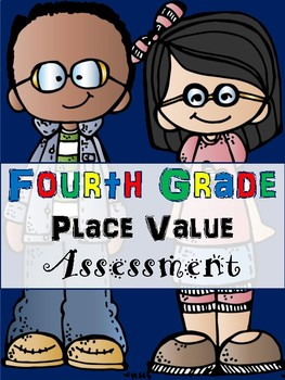 Fourth Grade Place Value Assessment