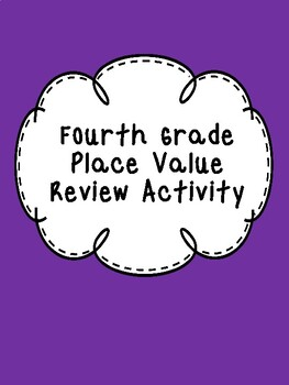 Fourth Grade Place Value Review
