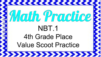 Fourth Grade Place Value Scoot