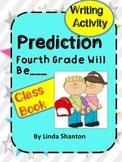Fourth Grade Prediction - First Week Activity