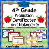 End of the Year Awards: 4th Grade Promotion Certificates and Notecards