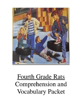 Fourth Grade Rats Comprehension and Vocabulary Packet