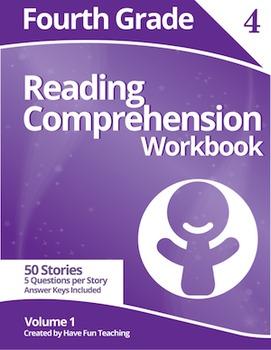 Fourth Grade Reading Comprehension Workbook - Volume 1 (50 Stories)