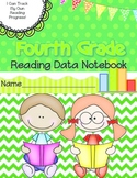 Fourth Grade Reading Data Notebook-  Aligned to the Common Core