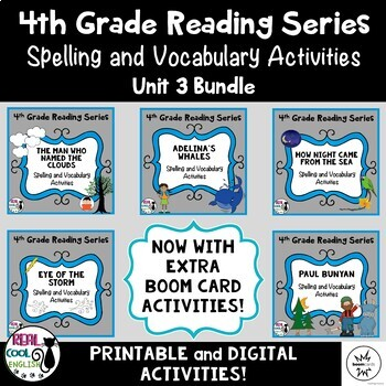 Fourth Grade Reading Series Spelling and Vocabulary Activities (Unit 3 Bundle)