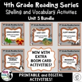 Fourth Grade Reading Series Spelling and Vocabulary Activities (Unit 5 Bundle)