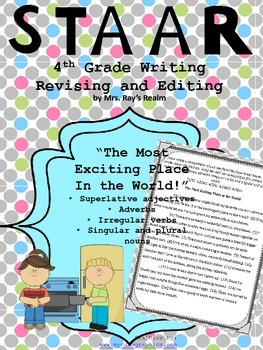 The Most Exciting Place in the World-STAAR Writing Revisin