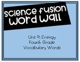 Fourth Grade Science Fusion - Unit 9 Vocabulary