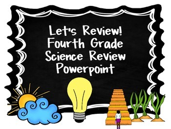 Fourth Grade Science Review Powerpoint- Great for GA Miles