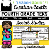 Fourth Grade Social Studies TEKS - Can and Will Standards Statements