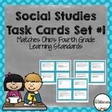 Fourth Grade Social Studies Task Cards Set #1