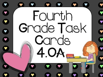 Fourth Grade Task Cards: 4.OA