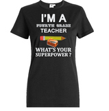 Fourth Grade Teacher what is your Superpower, Printable T shirt design gift
