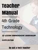 4th Grade Technology--6th ed: 32-lesson Comprehensive Curriculum