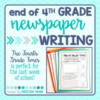 "End of Year Writing Activity - ""Fourth Grade Times"""